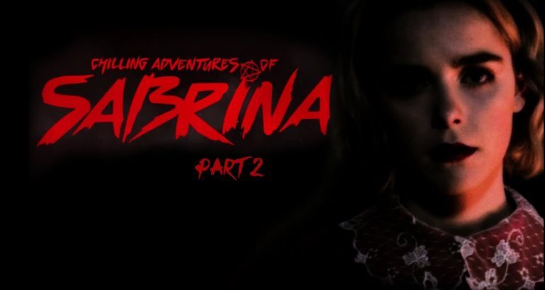 Chilling Adventures of Sabrina auf Netflix: Episoden-Guide Teil 2